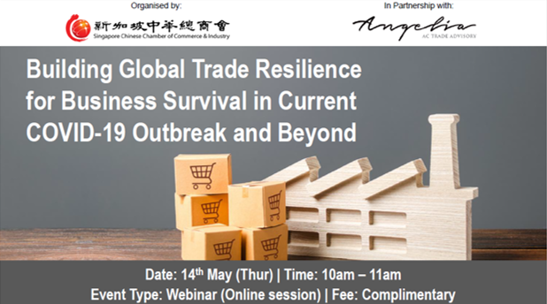 Building Global Trade Resilience for Business survival in Current COVID-19 Outbreak and Beyond
